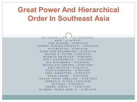 Great Power And Hierarchical Order In Southeast Asia