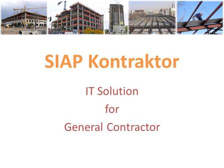 IT Solution for General Contractor