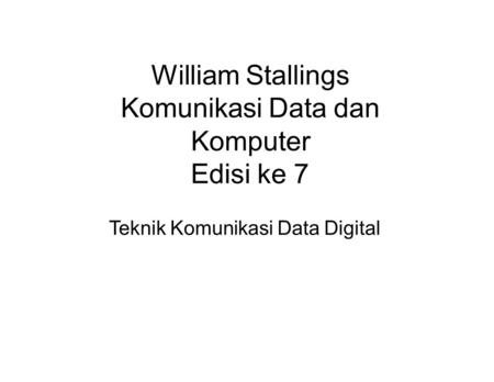 William Stallings Komunikasi Data dan Komputer