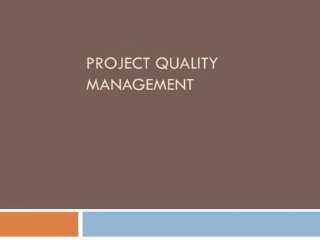 Project Quality Management