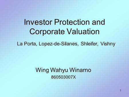 Investor Protection and Corporate Valuation