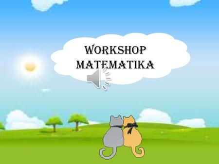 WORKSHOP MATEMATIKA.