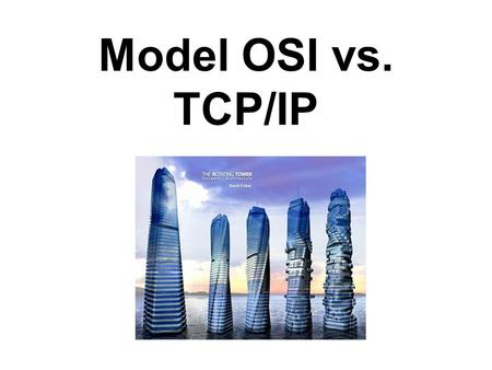 Model OSI vs. TCP/IP.