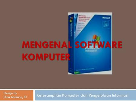 Mengenal SOFTWARE KOMPUTER