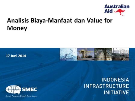 Analisis Biaya-Manfaat dan Value for Money 17 Juni 2014.