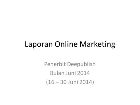Laporan Online Marketing