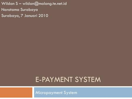 e-payment system Micropayment System