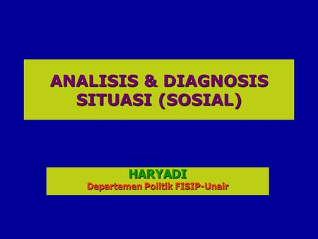 ANALISIS & DIAGNOSIS SITUASI (SOSIAL)