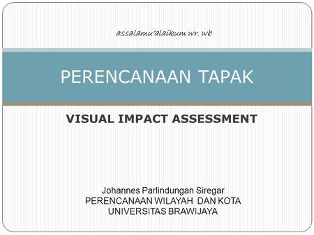 VISUAL IMPACT ASSESSMENT