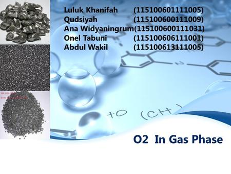 O2 In Gas Phase Luluk Khanifah ( )