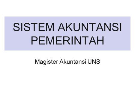 Peraturan pemerintah no. 24 tahun 2004 tentang standar akuntansi pemerintahan