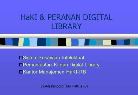 HaKI & PERANAN DIGITAL LIBRARY