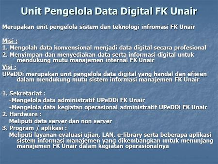 Unit Pengelola Data Digital FK Unair