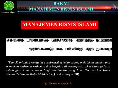 Click to edit Master text styles –Second level Third level –Fourth level »Fifth level  BAB VI MANAJEMEN BISNIS ISLAMI ekonomi.