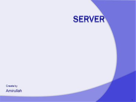 Server Create by Amirullah.