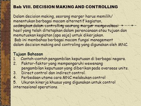 Bab VIII. DECISION MAKING AND CONTROLLING