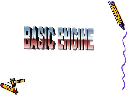 BASIC ENGINE.