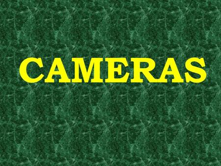 CAMERAS. The dark cloth covering the photographer and the box body of the camera blocks out undesirable light, which might otherwise interfere with the.