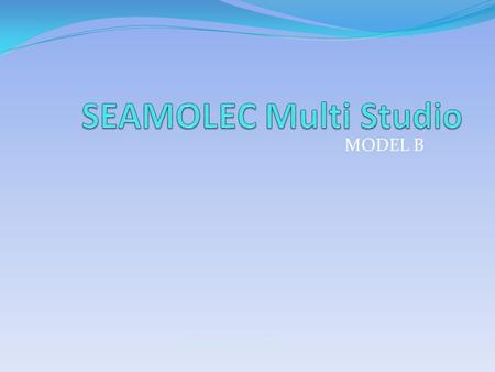 SEAMOLEC Multi Studio MODEL B SEAMOLEC Multi Studio.