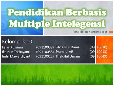 Pendidikan Berbasis Multiple Intelegensi