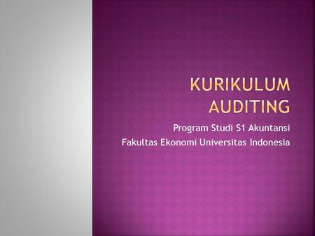 Program Studi S1 Akuntansi Fakultas Ekonomi Universitas Indonesia.