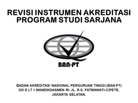 REVISI INSTRUMEN AKREDITASI PROGRAM STUDI SARJANA