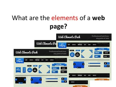 What are the elements of a web page?.  DfM  DfM