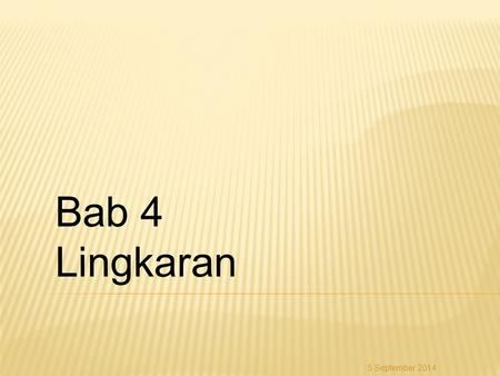 Bab 4 Lingkaran 6 April 2017.