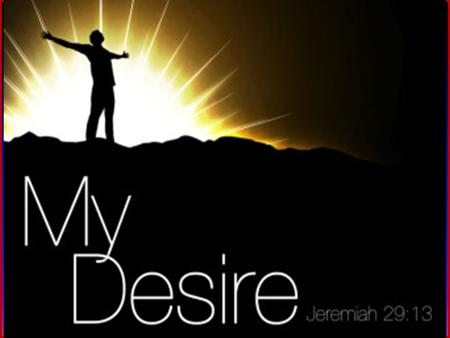 My Desire and God's Destiny