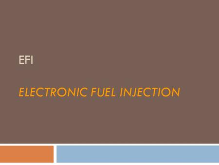 EFI Electronic Fuel Injection