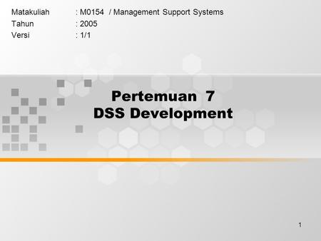 Pertemuan 7 DSS Development