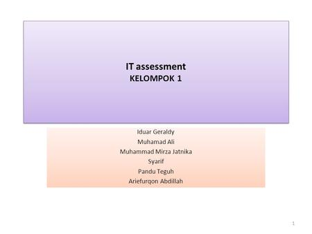 IT assessment KELOMPOK 1