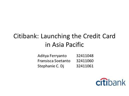 Citibank: Launching the Credit Card in Asia Pacific