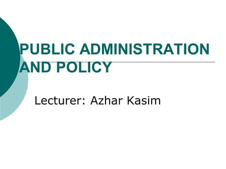 PUBLIC ADMINISTRATION AND POLICY