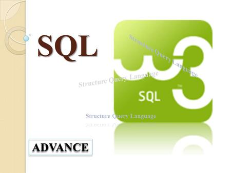 SQL ADVANCEADVANCE. SQL Data Type MySQL Text Type : 9/7/2014By : Suwondo, S.Kom2.