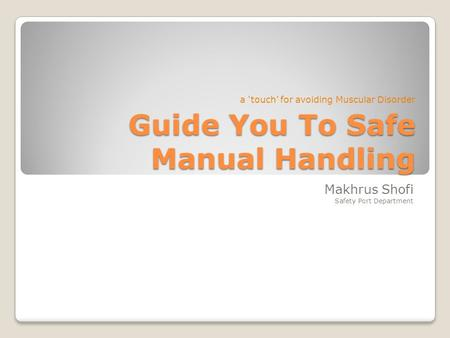 Guide You To Safe Manual Handling