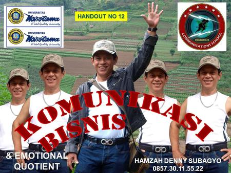 HANDOUT NO 12 HAMZAH DENNY SUBAGYO 0857.30.11.55.22 & EMOTIONAL QUOTIENT.