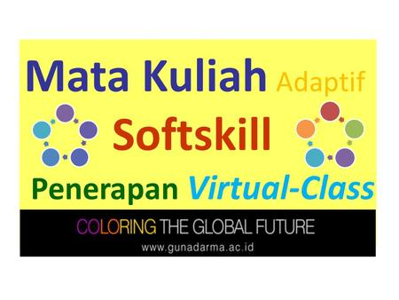 Mata Kuliah Adaptif Softskill Penerapan Virtual-Class.