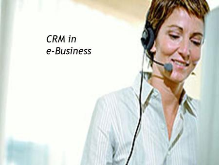 CRM in e-Business.