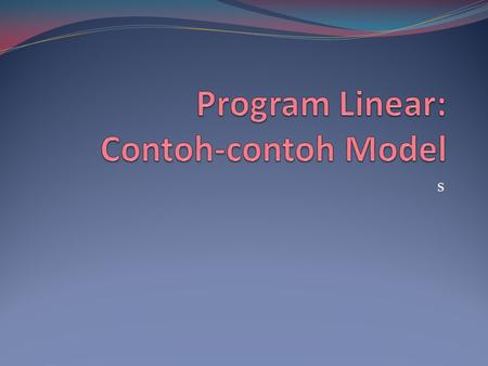 Program Linear: Contoh-contoh Model