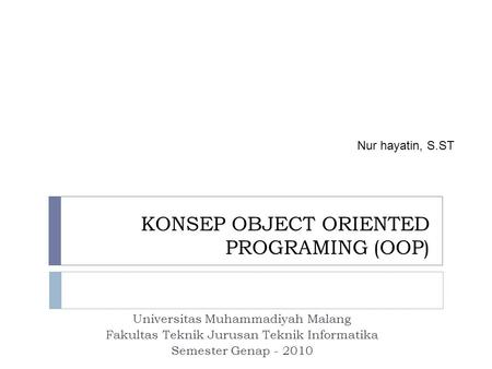 KONSEP OBJECT ORIENTED PROGRAMING (OOP)