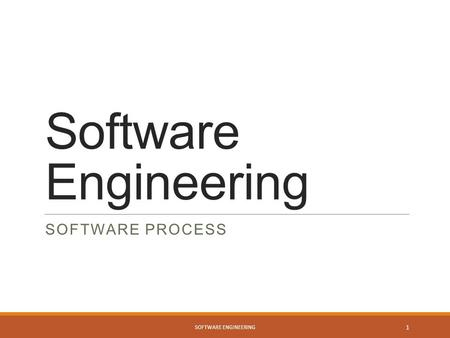 Software Engineering Software Process Software Engineering.