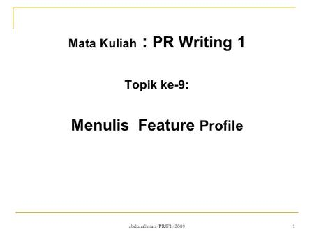 Mata Kuliah : PR Writing 1