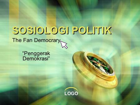 "LOGO SOSIOLOGI POLITIK The Fan Democrary ""Penggerak Demokrasi"""