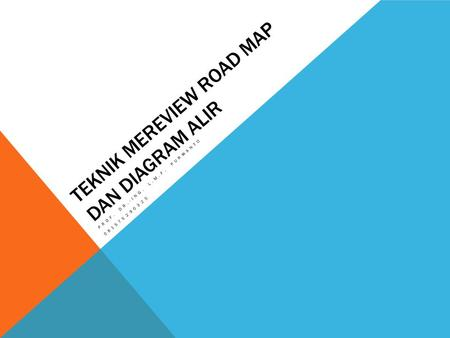Teknik Mereview Road Map dan Diagram Alir