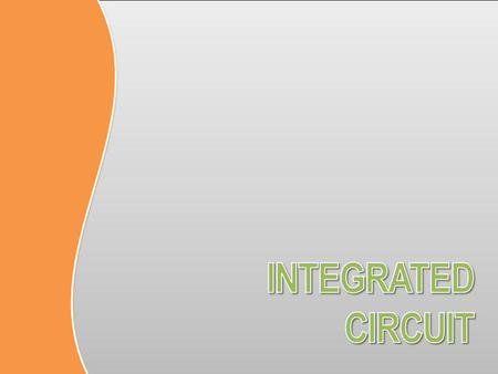 INTEGRATED CIRCUIT.