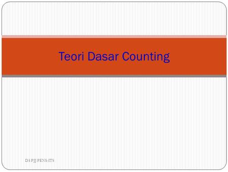 Teori Dasar Counting D3 PJJ PENS-ITS.