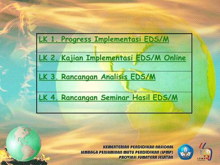 LK 1. Progress Implementasi EDS/M