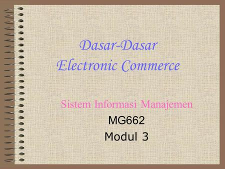 Dasar-Dasar Electronic Commerce