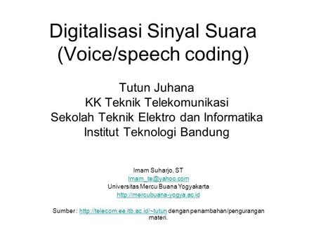 Digitalisasi Sinyal Suara (Voice/speech coding)